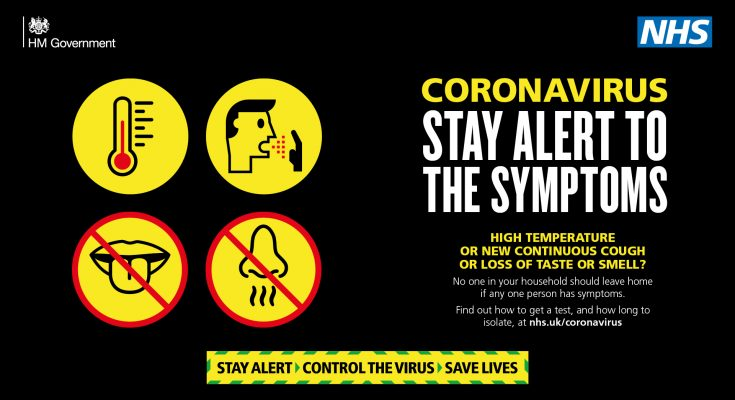 Stay alert to the symptoms. High temperature, or new continuous cough or loss of taster or smell? No one in your household should leave home if any one person has symptoms. Find out how to get a test and how long to isolate at nhs.uk/coronavirus
