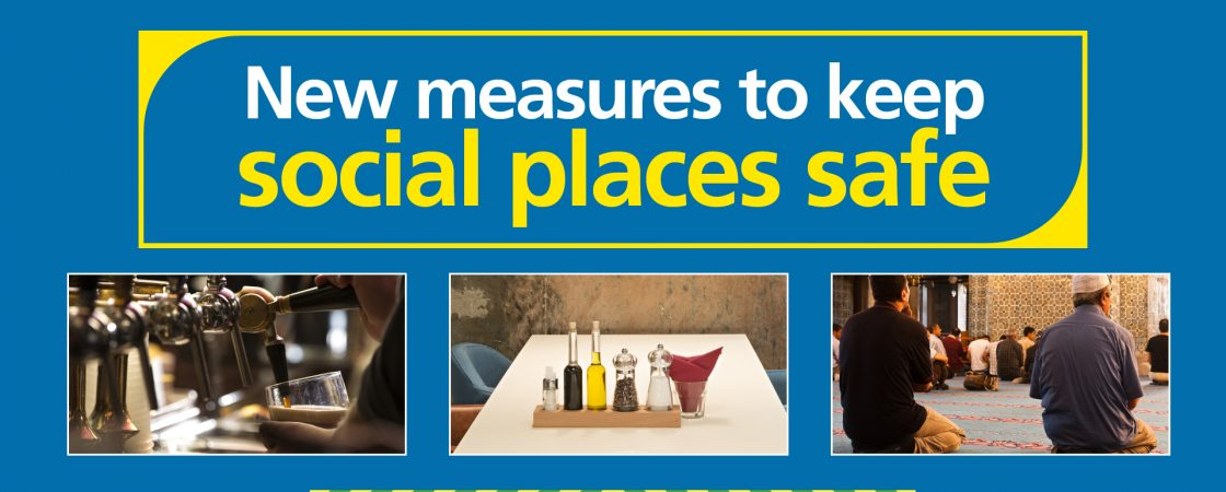 New measures to keep social places safe