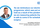 Kevin McGee, Chief Executive of Blackpool Teaching Hospitals gives a message of reassurance regarding surgery. He said,